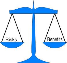 Balancing risk versus benefit, always a difficult exercise.